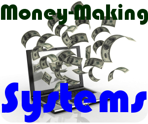 Money Making Systems